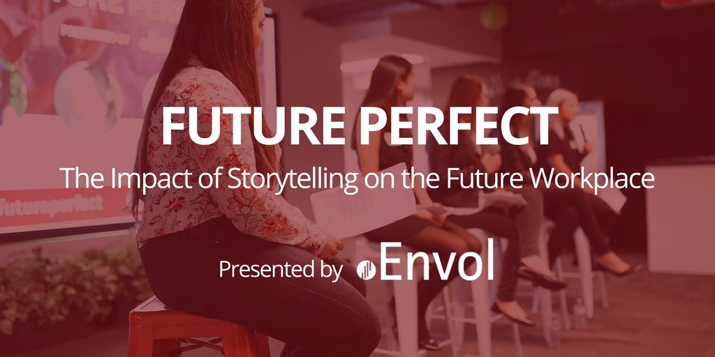 Future Perfect: The Impact of Storytelling in the Workplace