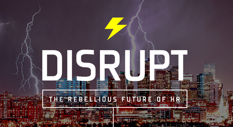 DisruptHR 2018 Recap: An Evening of Fun with HR Superstars!