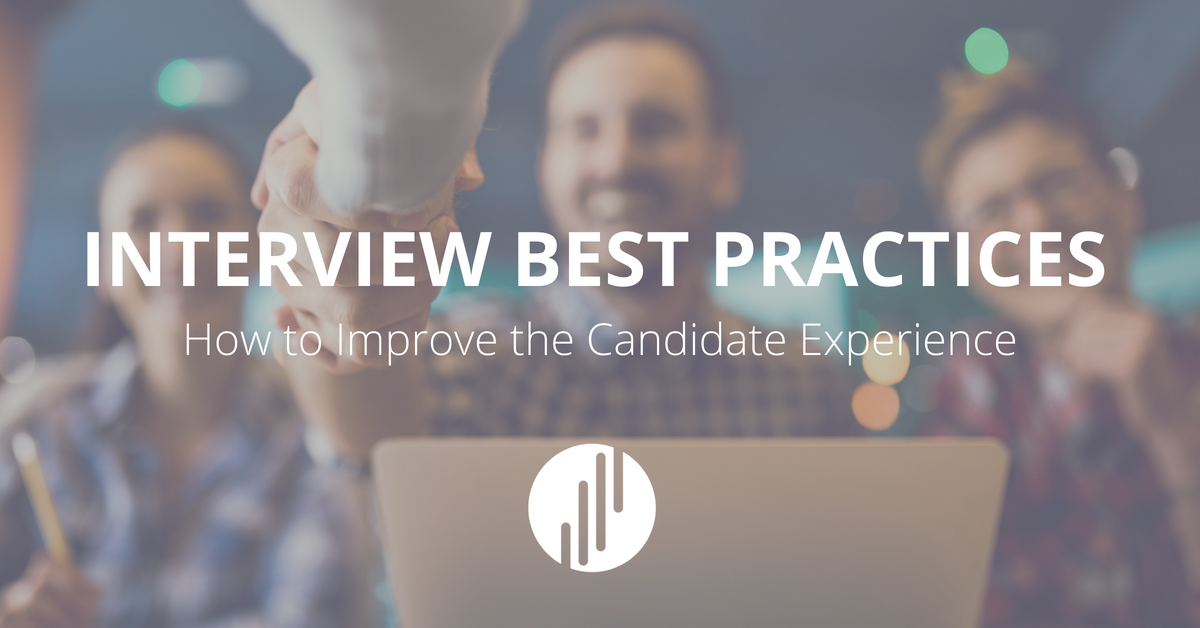 Interview Best Practices: How to Improve the Candidate Experience