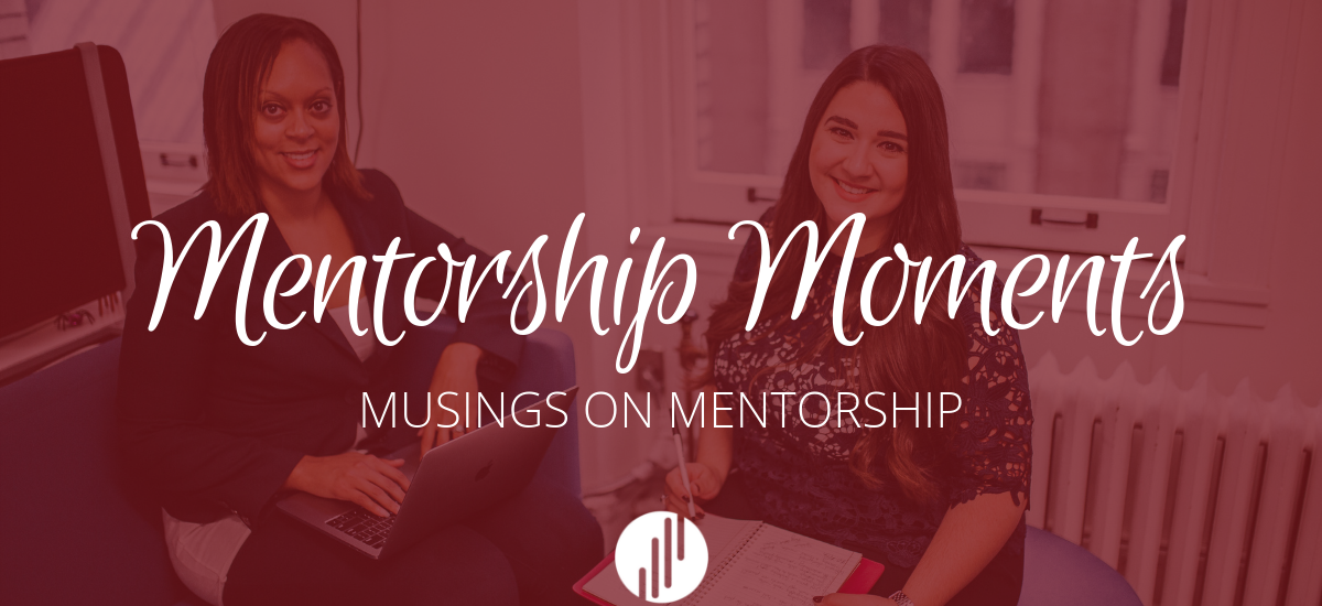 Musings: Mentorship Is All Around Us
