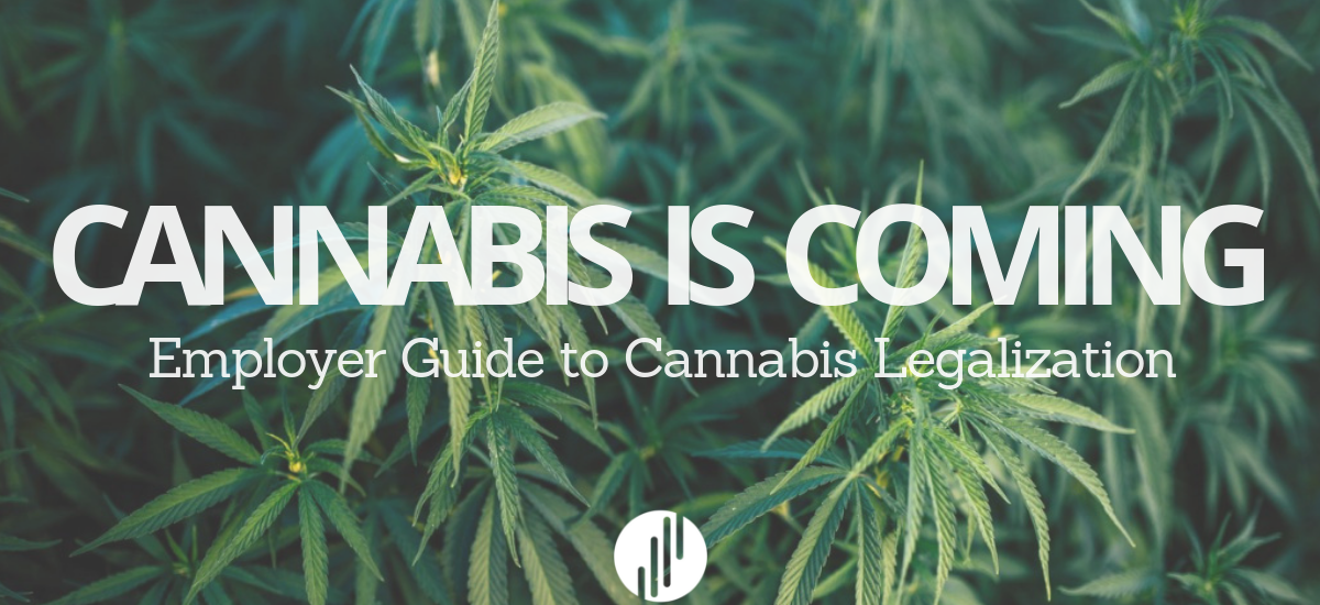 Cannabis Legalization for Employers: A Self-Help Guide