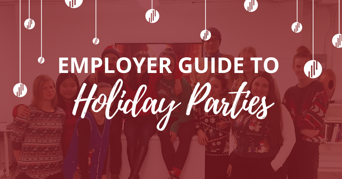 Holiday Cheer (without Fear): Employer Guide to Holiday Parties