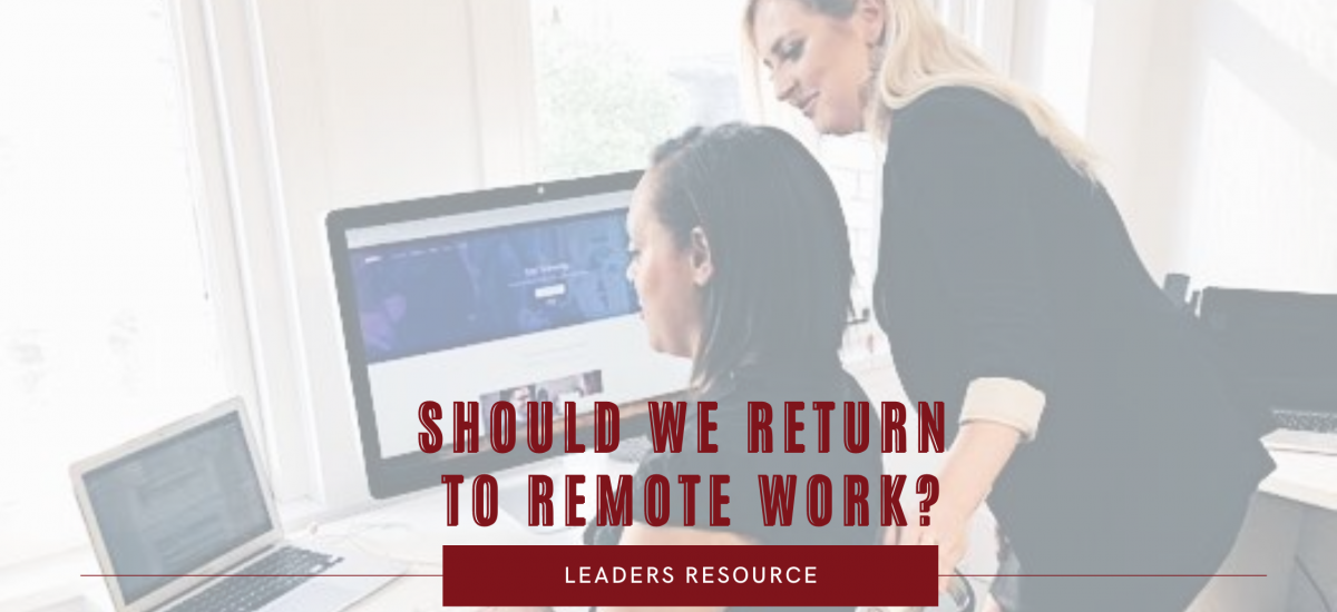 The Return to Remote Work