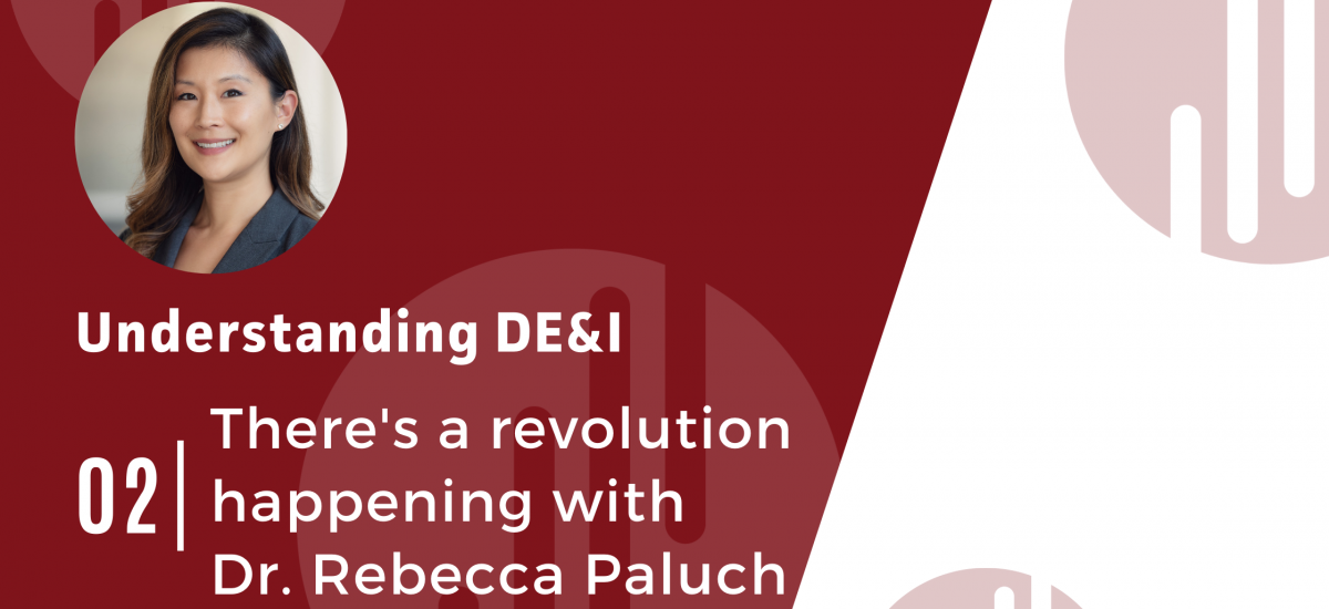 DE&I: There's a Revolution Happening