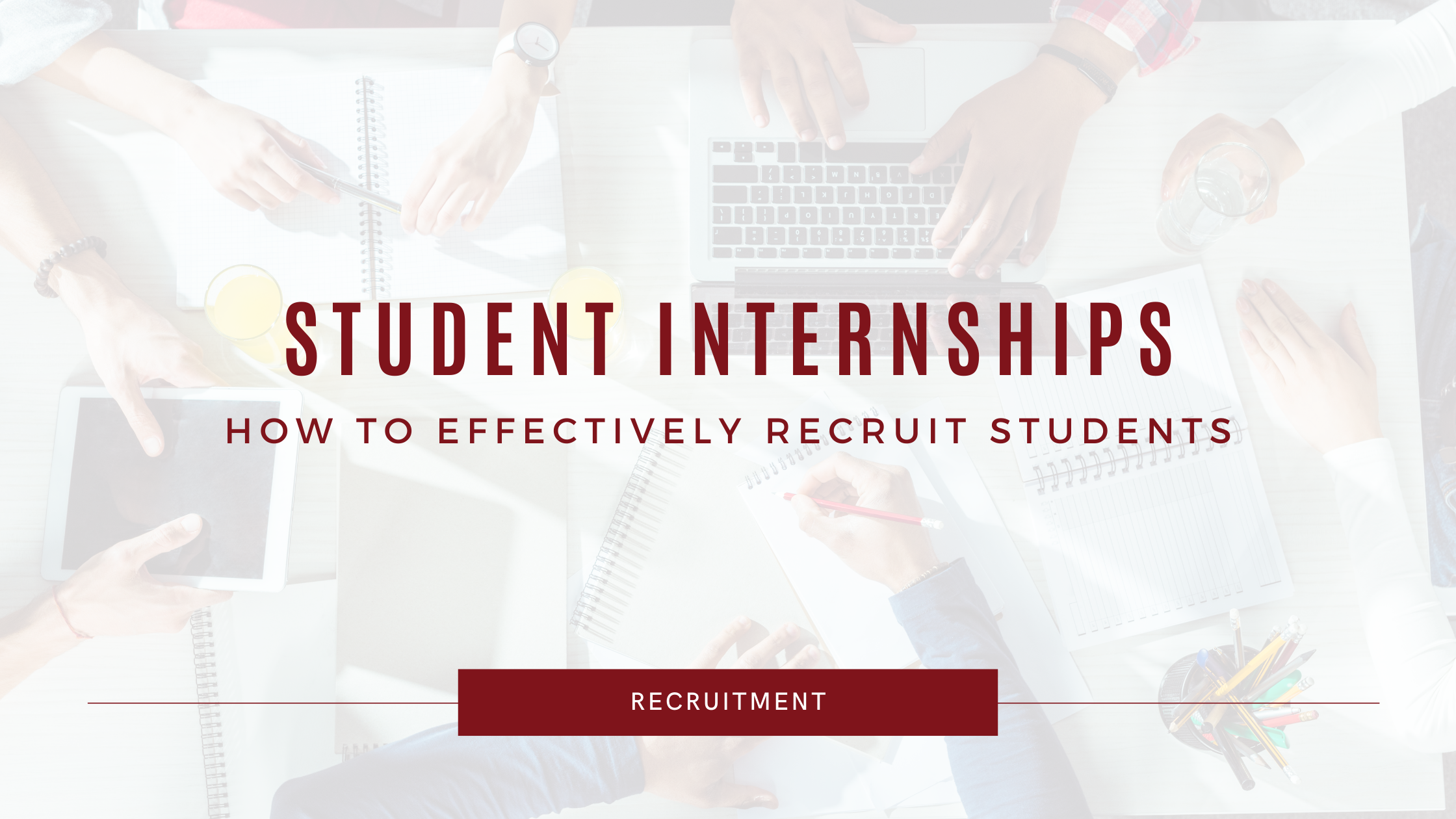 A blog header on student recruitment and internships