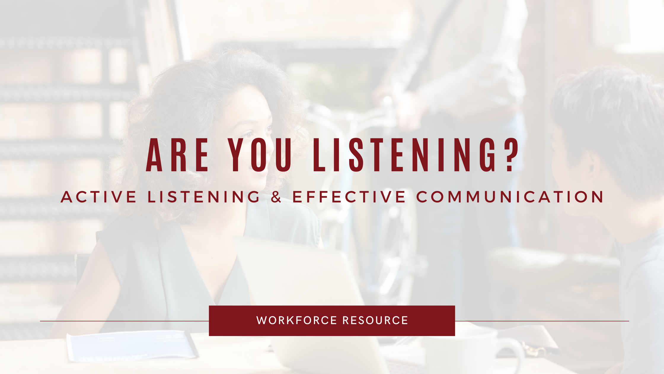 Active Listening in the Workplace